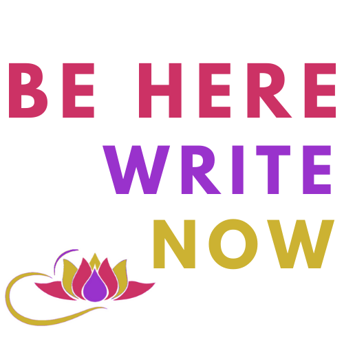 Be Here Write Now